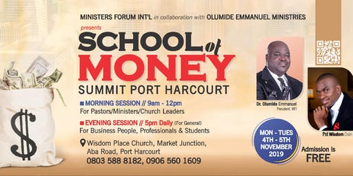 SCHOOL OF MONEY SUMMIT PORT-HARCOURT