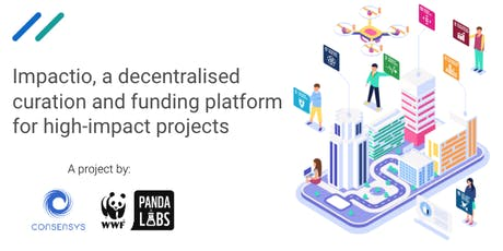 Impactio: scaling impact through technology (powered by ConsenSys and WWF) tickets