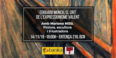 Edouard Munch, el crit de l'expressionisme valent