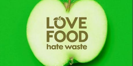 Love Food Hate Waste Awareness Day  tickets