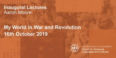 Inaugural Lecture: My World in War and Revolution tickets