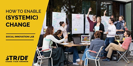 STRIDE Lab | Social Innovation - How to enable (systemic) change tickets