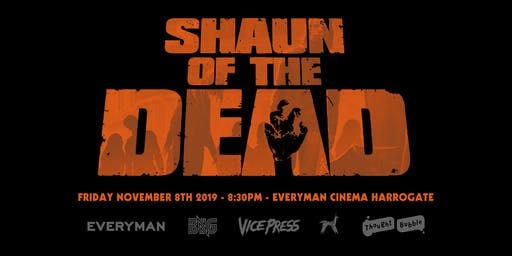 Vice Press x BNG X Thought Bubble Presents: Shaun of the Dead Screening and Exclusive Limited Edition Poster by Matt Ferguson.