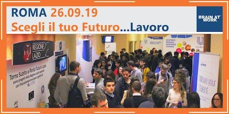Opportunità di lavoro al Career Day - Brain at Work Roma Edition - 26 settembre 2019  biglietti