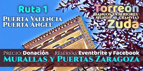 Ruta 1 · Murallas y Puertas Zaragoza entradas
