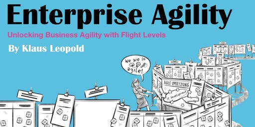 2-Day Flight Levels Architecture (Enterprise Agility) by Klaus Leopold
