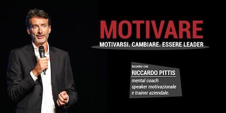 Motivare. Motivarsi. Cambiare. Essere Leader. biglietti