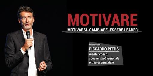 Motivare. Motivarsi. Cambiare. Essere Leader.