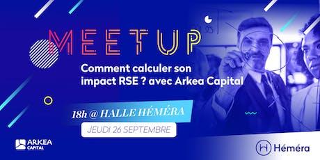 #Meetup Comment calculer son impact RSE ? avec Arkea Capital billets