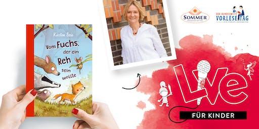 """FÜR KINDER: Unser Vorlesetag mit Kirsten Boie und """"Vom Fuchs, der ein Reh sein wollte"""""""