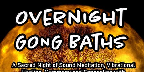 Overnight Gong Bath tickets