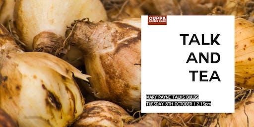 Talk & Tea - Mary Payne MBE talks BULBS