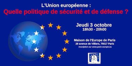 L'Union européenne : quelle politique de sécurité et de défense ? billets