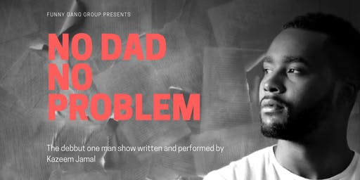 Kazeem Jamal - No Dad, No Problem