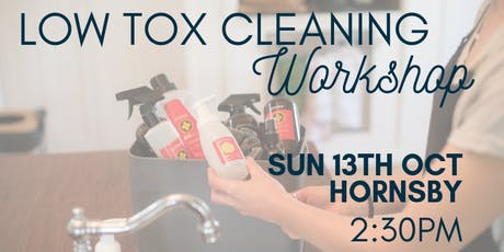 LOW TOX CLEANING WORKSHOP tickets
