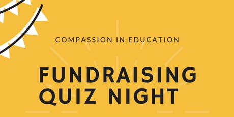 Compassion in Education Fundraising Quiz Night tickets