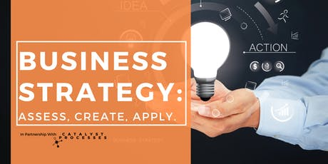 Business Strategy: Assess, Create, Apply tickets