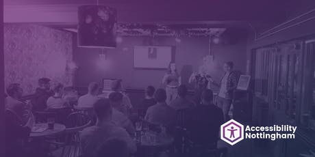 Accessibility Nottingham Meetup #7 tickets