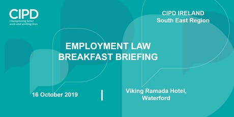 Employment Law Breakfast briefing - CIPD Ireland South East region  tickets