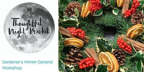 Gardener's Winter Garland Workshop  tickets