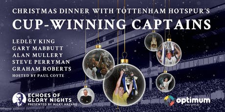 Christmas Dinner with Tottenham Hotspur's Cup-Winning Captains tickets