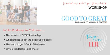 Leadership - Good to Great! tickets