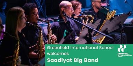 Saadiyat Big Band Concert at the Greenfield International School tickets