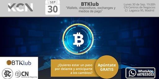 """BTKlub """"Wallets, dispositivos, exchanges y medios de pago"""""""