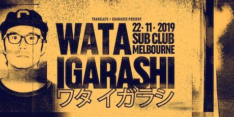 Translate x Charades Present : Wata Igarashi tickets