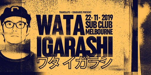 Translate x Charades Present : Wata Igarashi