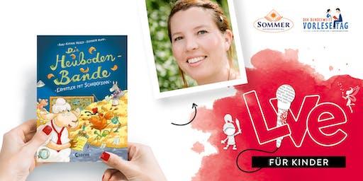 """FÜR KINDER: Unser Vorlesetag mit Ann-Katrin Heger und """"Die Heubodenbande"""""""