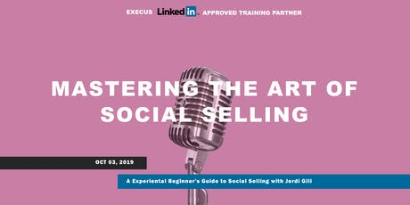 SOCIAL SELLING  Linkedin Sales Solutions Approved Training Partner Event tickets