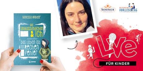 """FÜR KINDER: Unser Vorlesetag mit Vanessa Walder und """"Die Unausstehliche & ich"""" Tickets"""