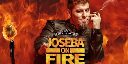 """""""ON FIRE"""" JOSEBA en La Chocita del Loro Senator Gran Vía"""