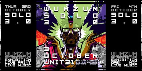 Wumzum Solo 3.0 at Unit 31 (day2) tickets