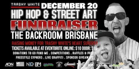TRASHY WHITE HIP HOP & STREET ART FUNDRAISER tickets