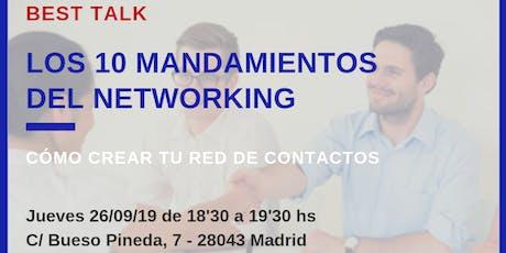 LOS 10 MANDAMIENTOS DEL NETWORKING. CÓMO CREAR TU RED DE CONTACTOS tickets
