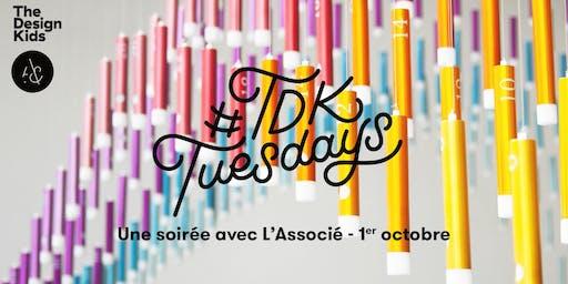 #TDKTuesdays x L'Associé