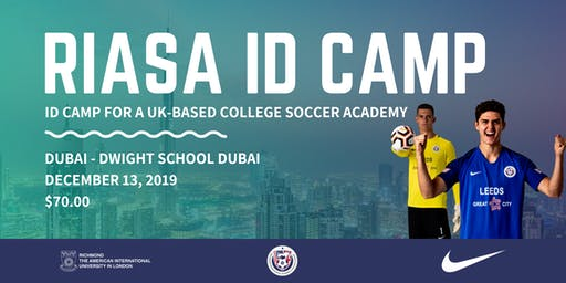 RIASA ID Camp - Dubai | UK College Soccer Academy