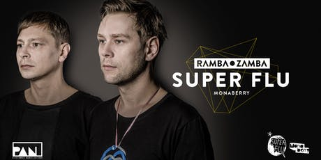 RAMBA ZAMBA Klubnacht mit Super Flu Tickets