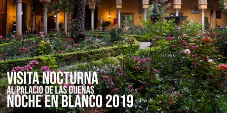 NB Visita nocturna al Palacio de las Dueñas. Noche en Blanco entradas