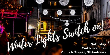 St Andrews Winter Lights Switch on! tickets