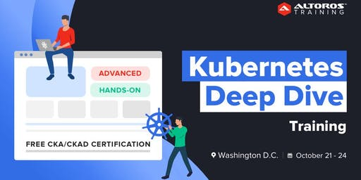 [TRAINING] Kubernetes Deep Dive: Washington, D.C