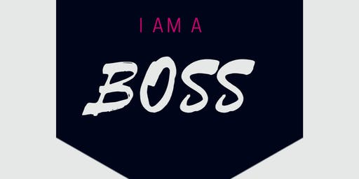 JaeMarie Presents I AM A BOSS
