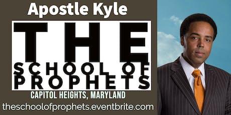 Apostle Kyle Presents...The School of Prophets: Washington, DC  tickets