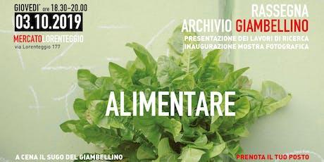Presentazione Archivio Giambellino + Cena con il Sugo del Giambellino biglietti