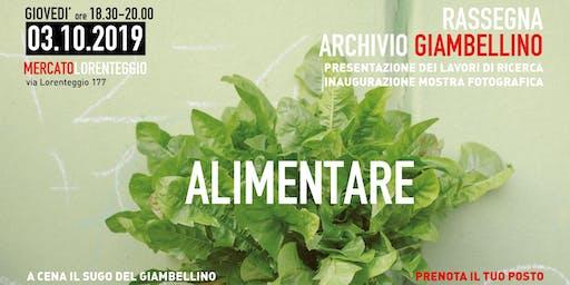 Presentazione Archivio Giambellino + Cena con il Sugo del Giambellino
