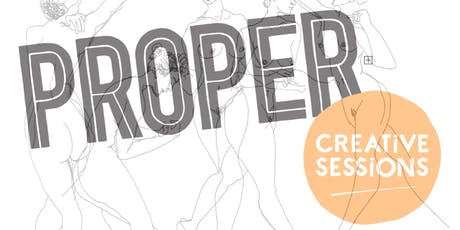 PROPER Creative Sessions: Life Drawing tickets