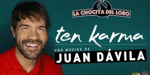 """""""TEN KARMA"""" Juan Dávila en La Chocita del Loro Senator Gran Vía"""