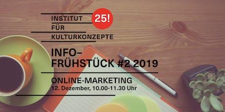 Kulturkonzepte Infofrühstück #2 2019 – Online-Marketing Tickets